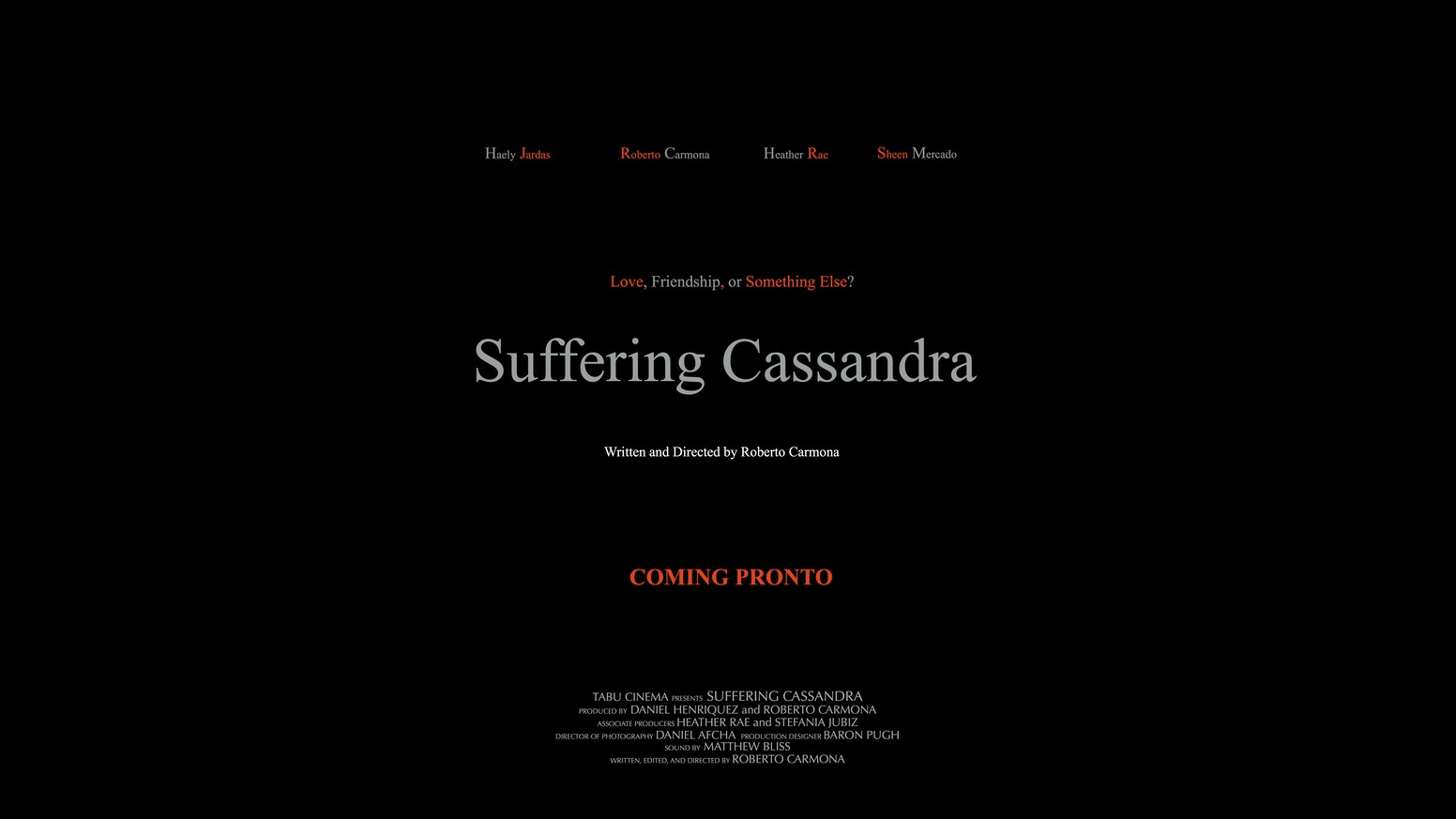 Suffering Cassandra - Feature Film by Roberto Carmona ...