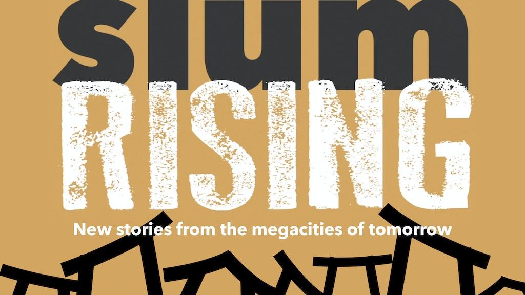 Slum Rising project video thumbnail