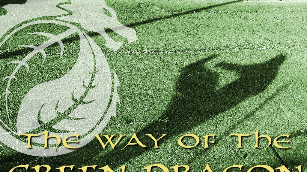 The Way of The Green Dragon: A Documentary project video thumbnail