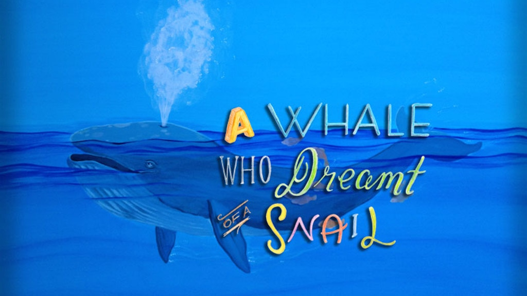 A Whale Who Dreamt of a Snail: A Children's Book project video thumbnail