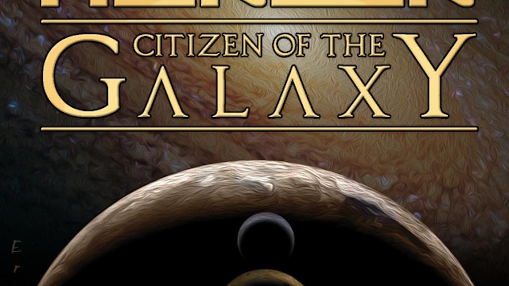 Robert A. Heinlein 's Citizen of the Galaxy Graphic Novel project video thumbnail