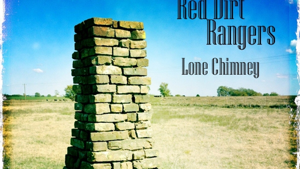"""Red Dirt Rangers- """"Lone Chimney"""": The New Album Project project video thumbnail"""