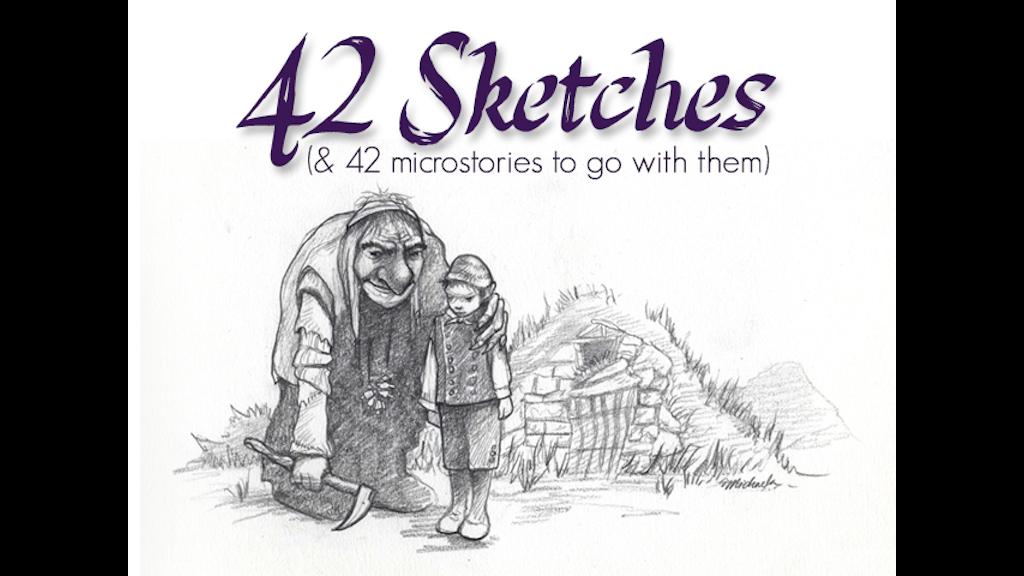 42 Sketches 2013 by Michaela Eaves —Kickstarter