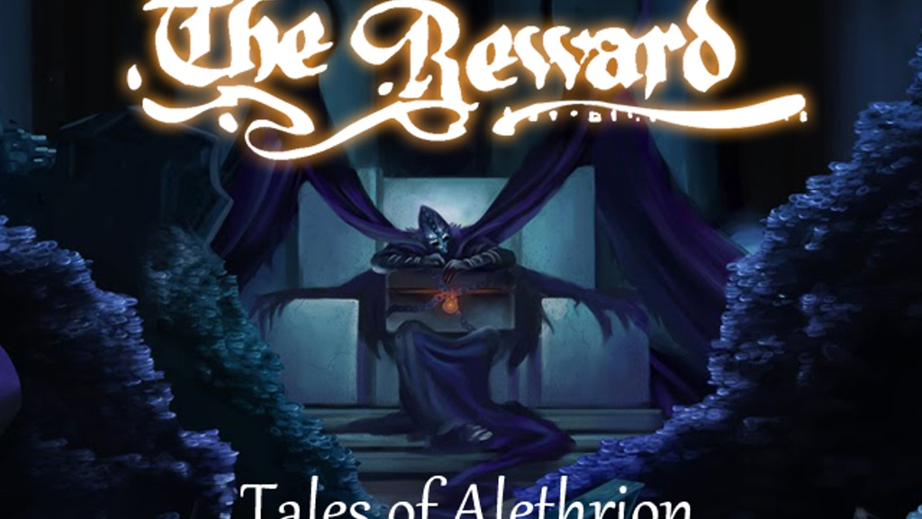 The Reward - Tales of Alethrion project video thumbnail