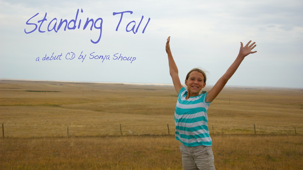 Standing Tall: a debut CD by Sonya Shoup project video thumbnail