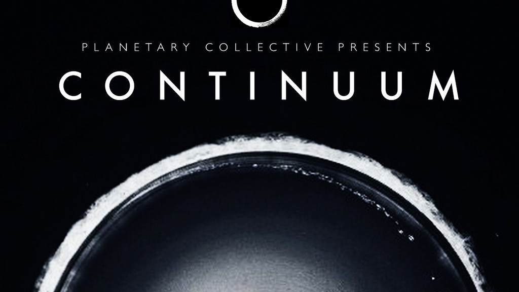 Planetary Collective presents CONTINUUM project video thumbnail