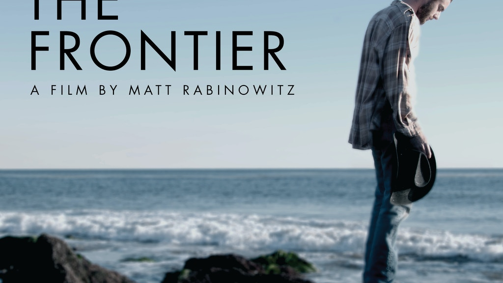 THE FRONTIER -  A Feature Film project video thumbnail