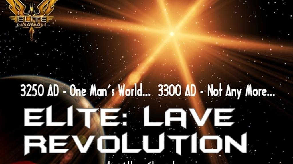 Elite: Lave Revolution project video thumbnail