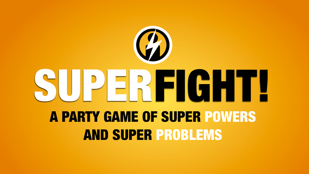 SUPERFIGHT! A hilarious party game about ridiculous fights. project video thumbnail