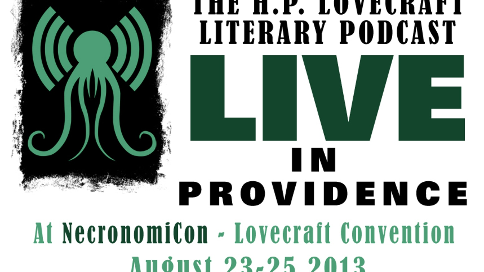 HPPodcraft - Live in Providence! by Christopher Lackey