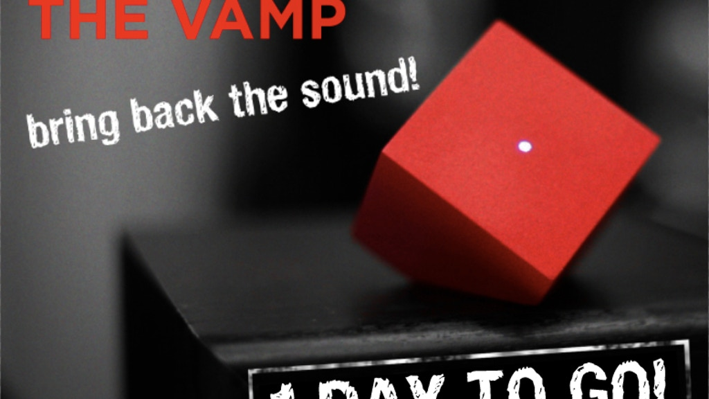 The Vamp - Bring Back the Sound project video thumbnail