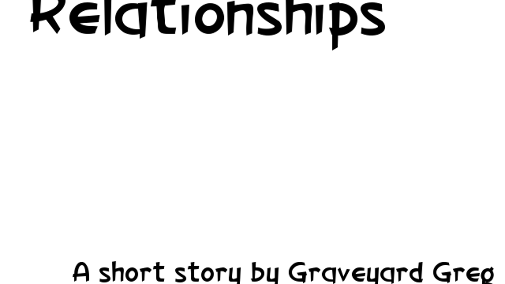 Relationships by Graveyard Greg — Kickstarter