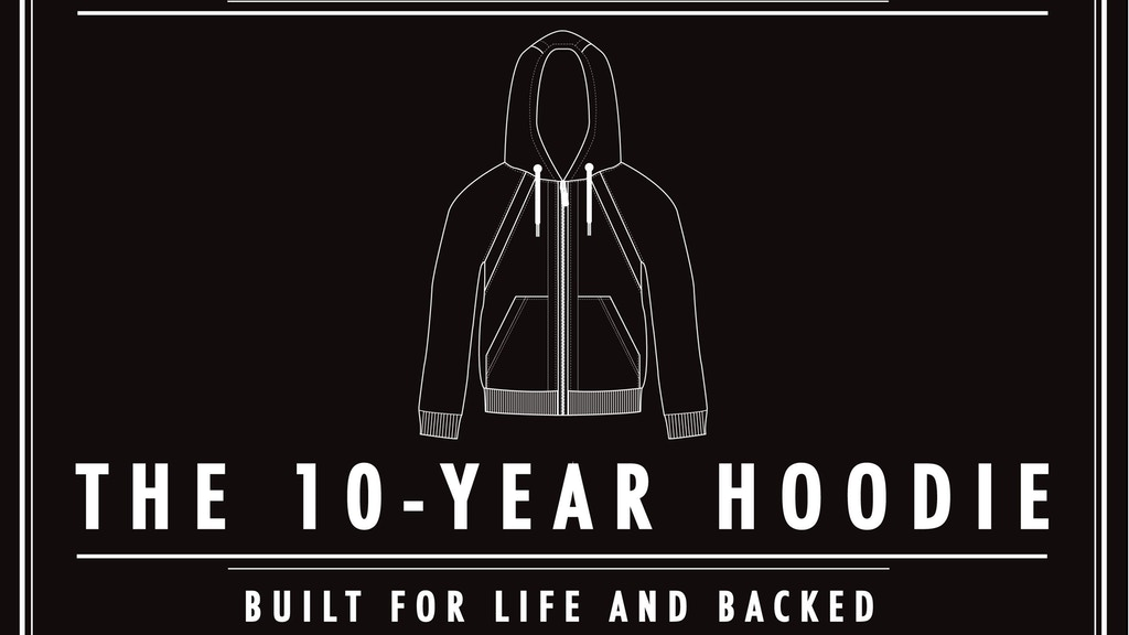 THE 10-YEAR HOODIE: Built for Life, Backed for a Decade! project video thumbnail