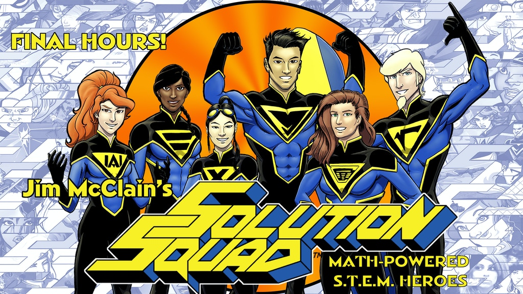 Jim McClain's Solution Squad: Math-Powered S.T.E.M. Heroes project video thumbnail