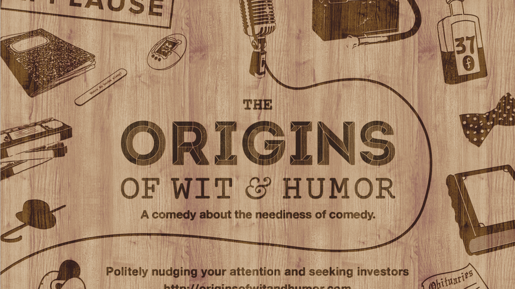The Origins of Wit & Humor - A feature length comedy project video thumbnail
