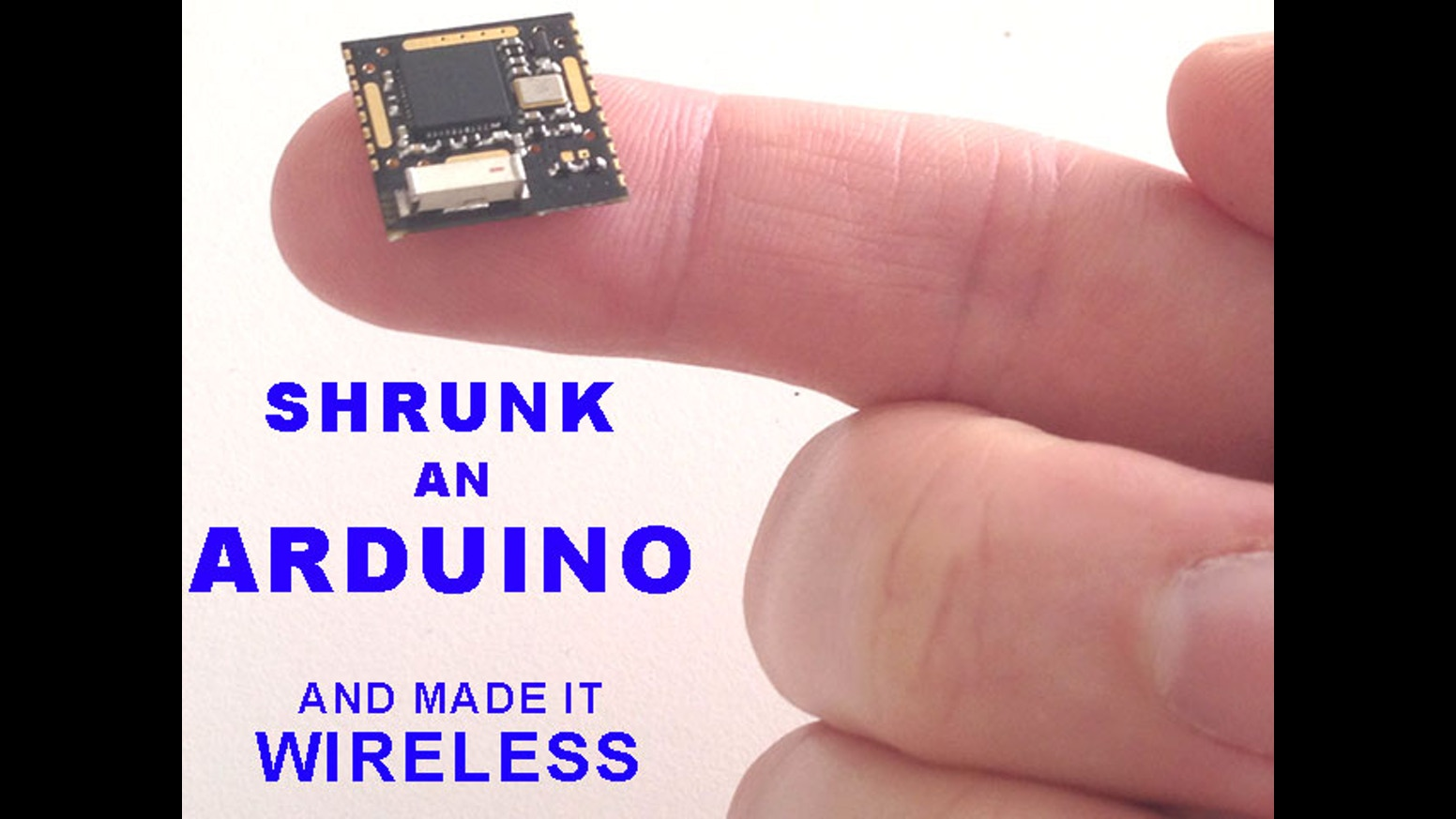 Shrunk down an arduino to the size of a finger tip by