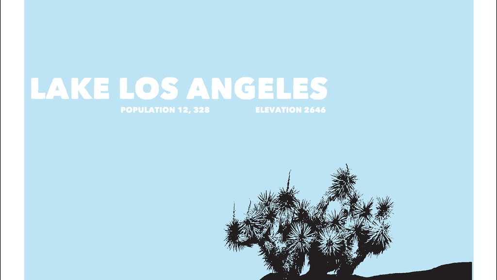 Lake Los Angeles By Small Form Films —Kickstarter