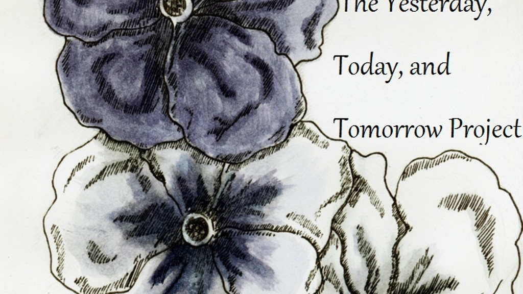 The Yesterday, Today, and Tomorrow Project: Yesterday by ...