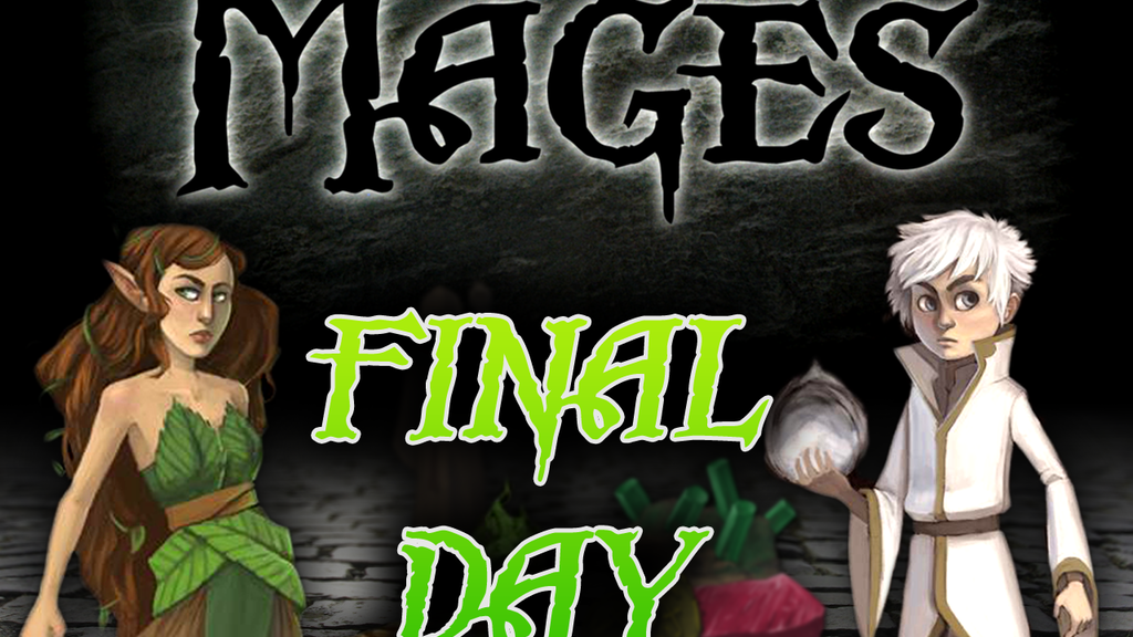 Mages - FINAL DAY! project video thumbnail