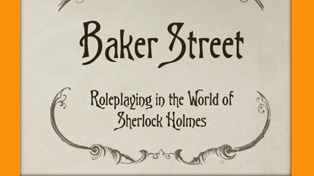 Baker Street: Roleplaying in the World of Sherlock Holmes project video thumbnail