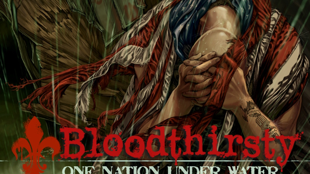 """Bloodthirsty: """"One Nation Under Water,"""" Volume 1 project video thumbnail"""