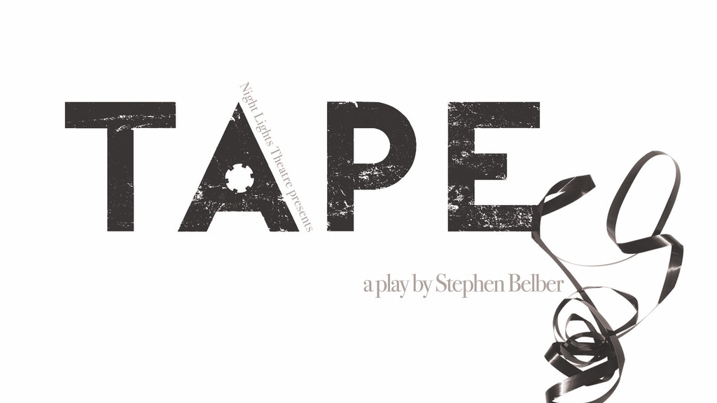 TAPE: A Night Lights Theatre Production project video thumbnail