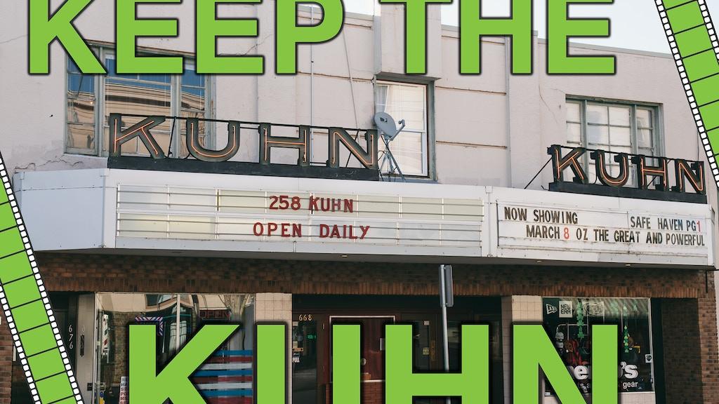 Keep the Kuhn Cinema project video thumbnail
