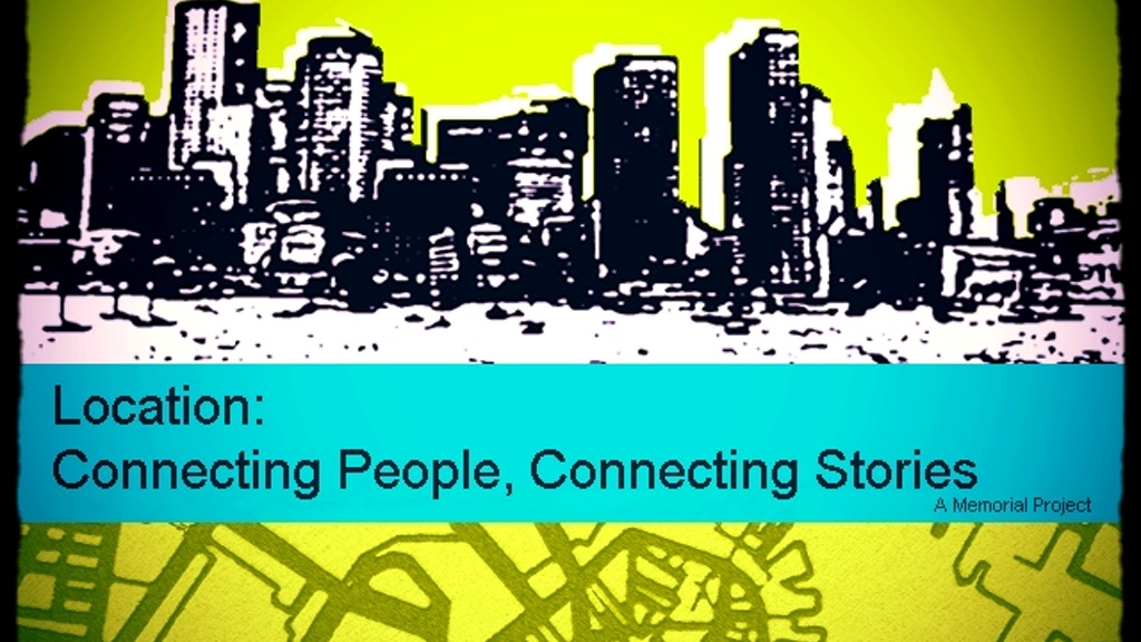 Location: Connecting People, Connecting Stories project video thumbnail