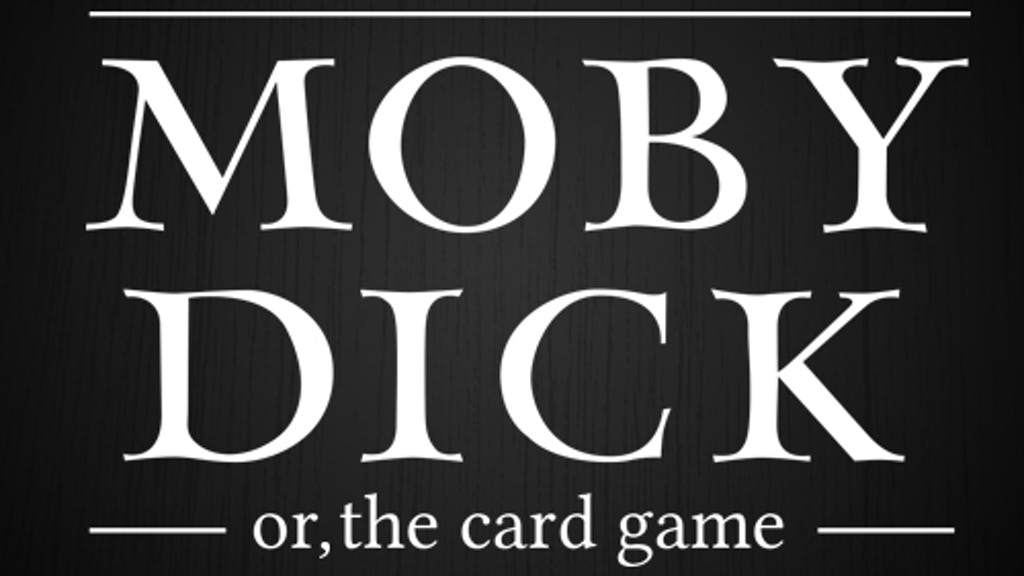 Moby Dick, or, The Card Game project video thumbnail