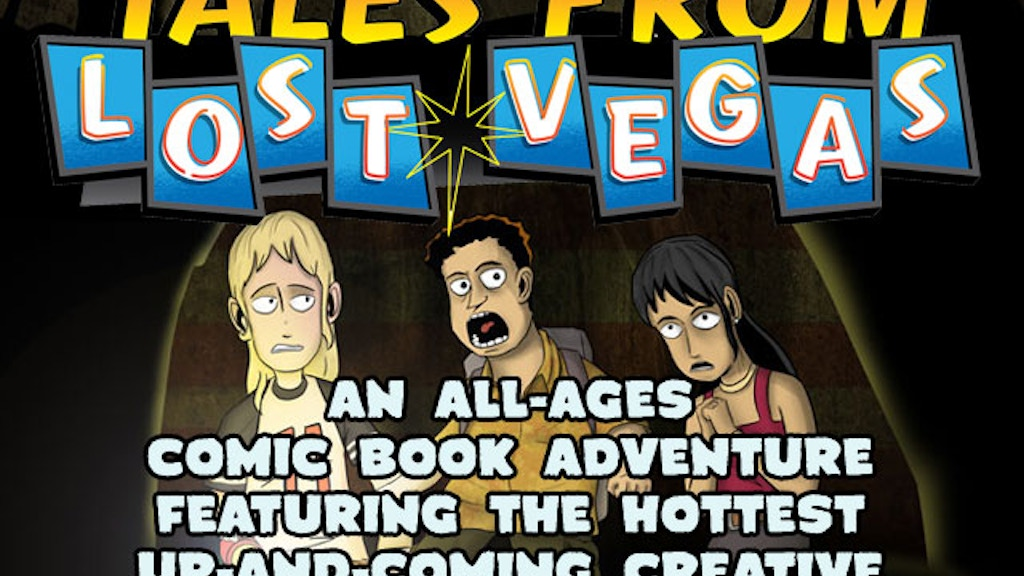 Tales From Lost Vegas: A Comic Adventure Beneath Sin City! project video thumbnail