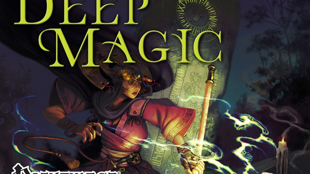Deep Magic: A Tome of New Spells for Pathfinder RPG by