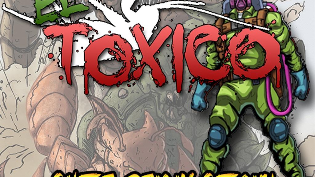 El Toxico Super Origin Special project video thumbnail