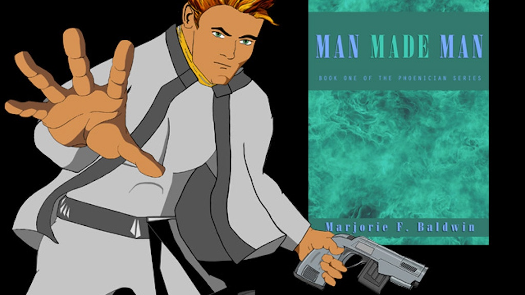 Project image for Man Made Man: a Phoenician Series Classic SciFi Novel