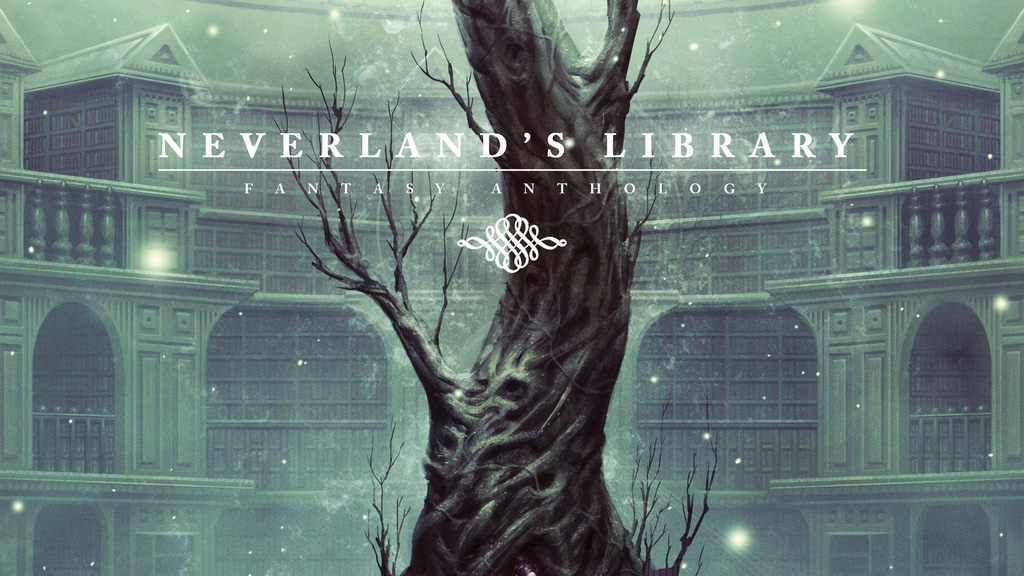 Neverland's Library - A Fantasy Anthology project video thumbnail
