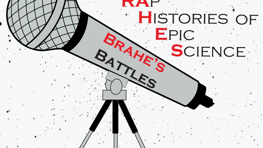 Battle Rap Histories of Epic Science (Brahe's Battles) project video thumbnail