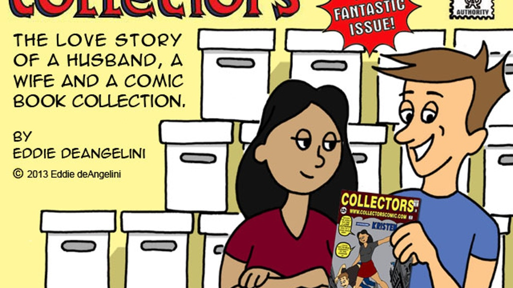 Collectors: Can a Comic Book Collection Survive Marriage?!!! project video thumbnail