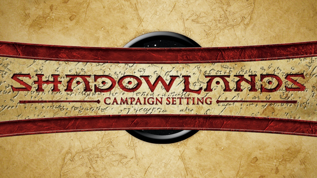 The Shadowlands Campaign Setting Guidebook for Pathfinder project video thumbnail