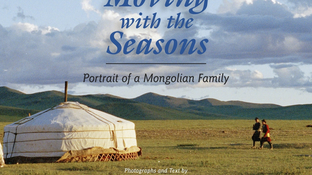 Moving with the Seasons: Portrait of a Mongolian Family project video thumbnail
