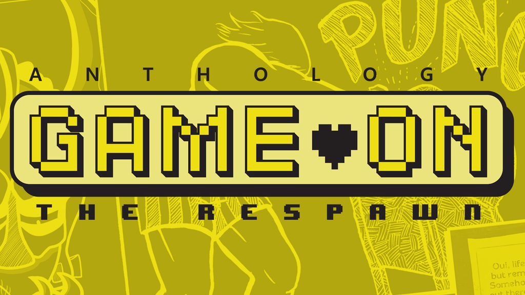 GAME ON: THE RESPAWN ANTHOLOGY project video thumbnail