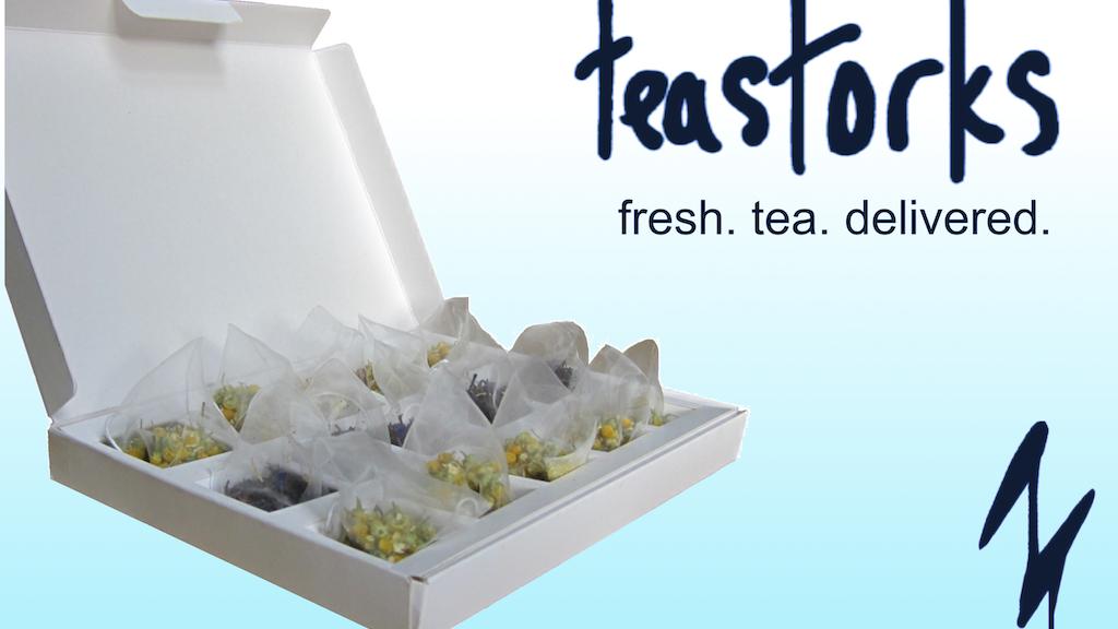 teastorks. fresh tea. delivered. project video thumbnail