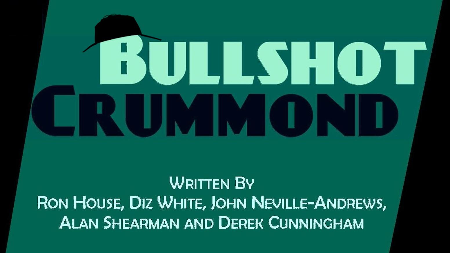 Acme Theatre Produces Bullshot Crummond By Acme Theatre Company