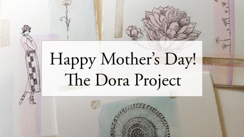Happy Mother's Day, The Dora Project project video thumbnail