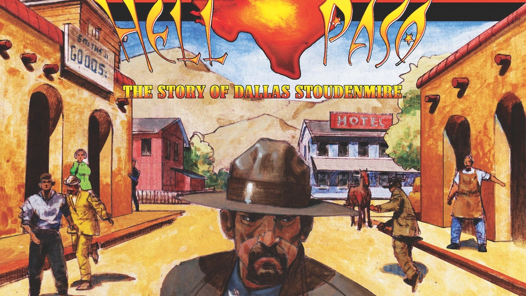 Hell Paso: The Story of Dallas Stoudenmire Special Edition project video thumbnail