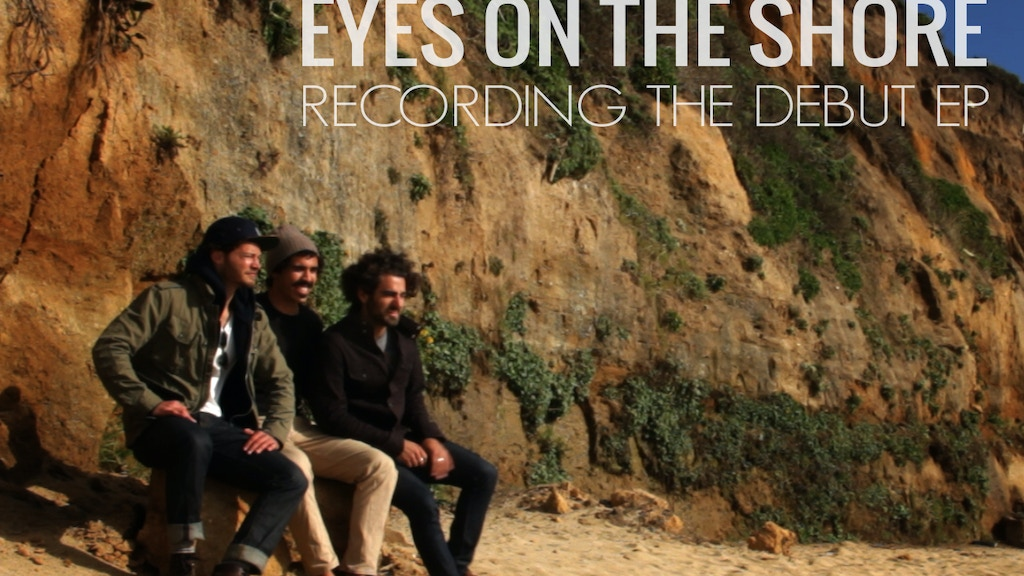 Eyes on the Shore - Recording the debut EP project video thumbnail