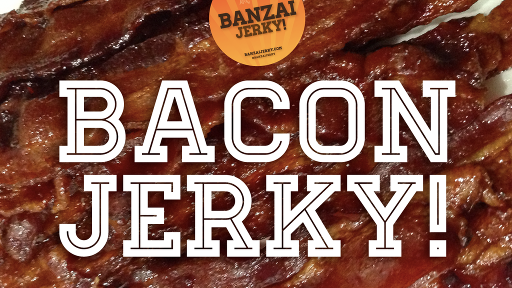 BACON JERKY by Banzai Jerky! project video thumbnail