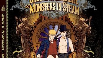 Gay City Volume Five: Ghosts in Gaslight, Monsters in Steam