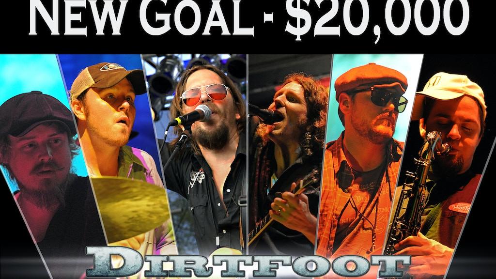 Dirtfoot's 3rd Studio Album - New Goal $20,000 - Vinyl project video thumbnail
