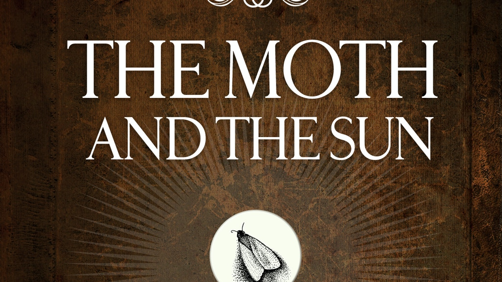 The Moth and the Sun project video thumbnail