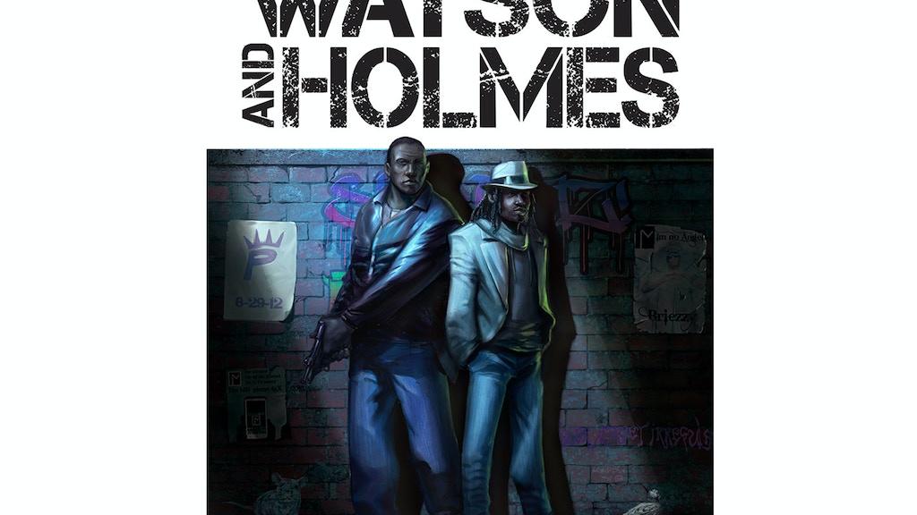 Watson And Holmes Print Kickstarter project video thumbnail