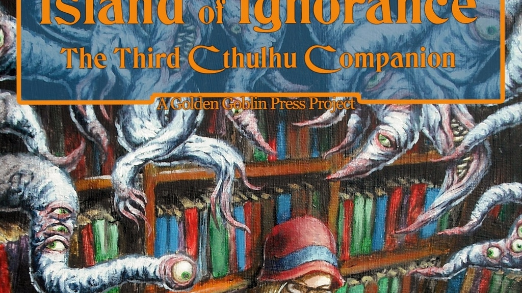 Island of Ignorance - The Third Cthulhu Companion project video thumbnail